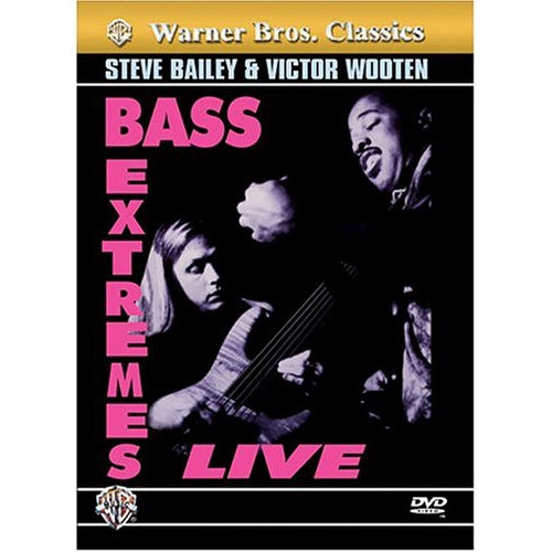 DVD Bailey & Wooten, Bass Extremes Live