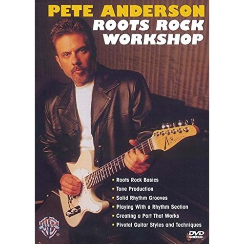 Pete Anderson: Roots Rock Workshop DVD OP=OP